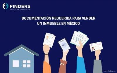 Documentación requerida para vender un inmueble en México
