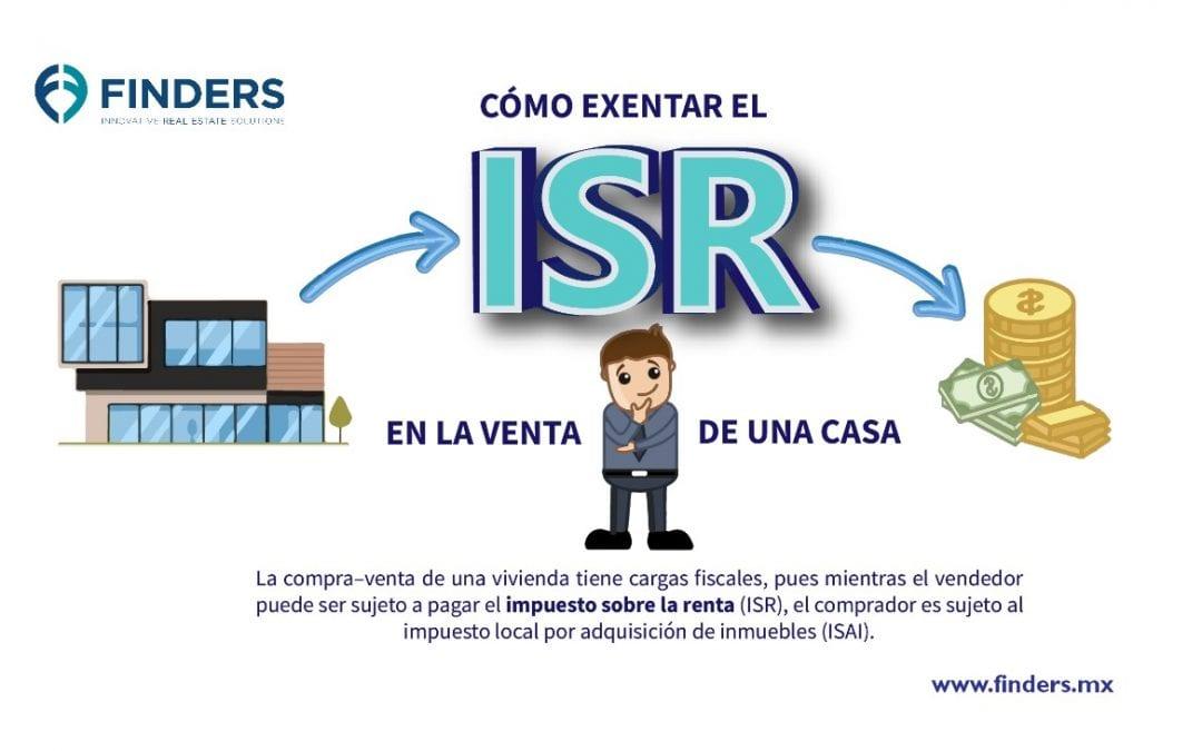 Como exentar el ISR en la venta de una casa.